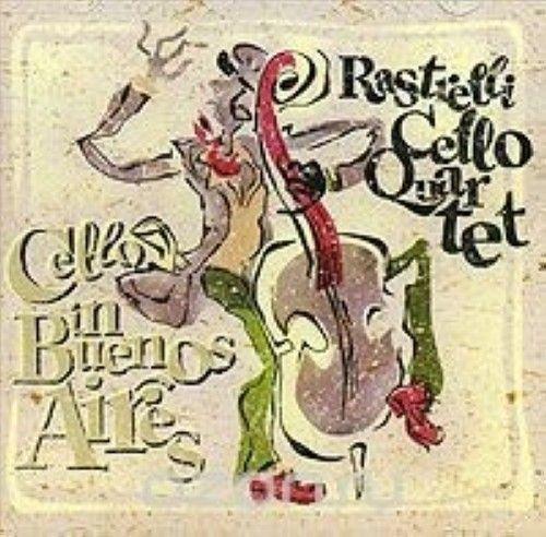 Rastrelli Cello Quartet. Cello In Buenos Aires