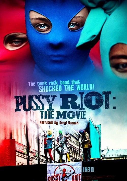 Pussy Riot: The Movie