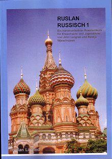 Ruslan Russisch 1. Учебник русского языка для немецкоговорящих. Тексты. Включает 1 CD-диск (тексты прочитанные на CD).