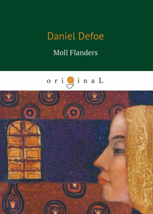 morality moll flanders Morality and religion in defoe's writing ( robinson crusoe and moll flanders ) daniel defoe was born in 1660daniel received a very good education as his father hoped he would become a minister , but daniel was not interestedhis family were dissenters, presbyterians to be precise, and those sects were being persecuted a bit at this time so maybe daniel had the right ideahe was always very.