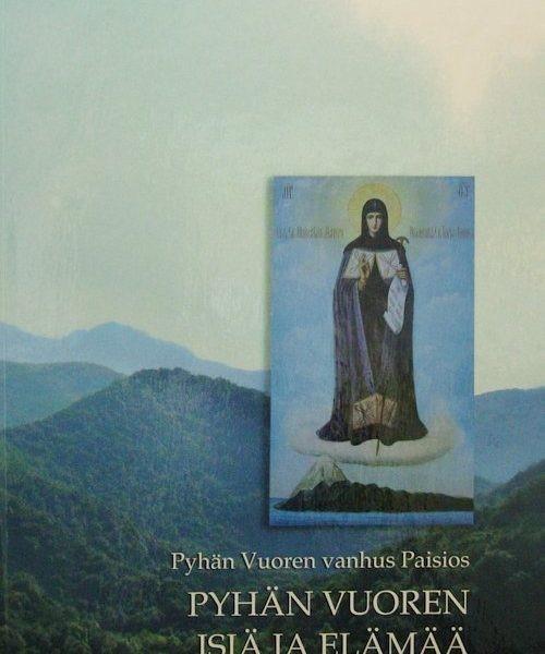 Pyhän Vuoren vanhus Paisios – Pyhän Vuoren isiä ja elämää