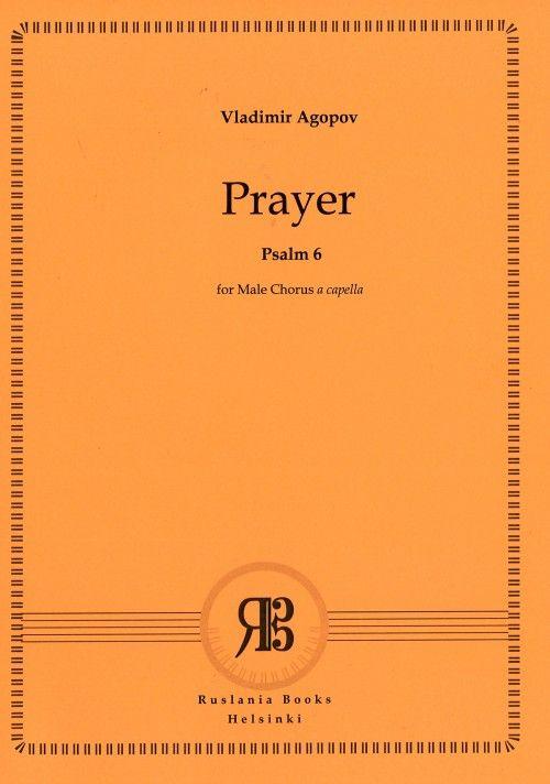 Prayer (Psalm no. 6) for Male Chorus a capella