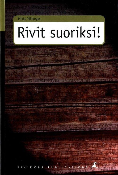 Rivit suoriksi! Kaunokirjallisuuden poliittinen valvonta Neuvosto-Karjalassa 1917-1940.