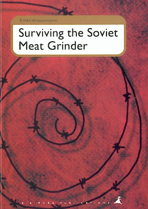 Surviving the Soviet Meat Grinder