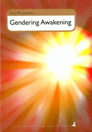 Gendering Awakening.