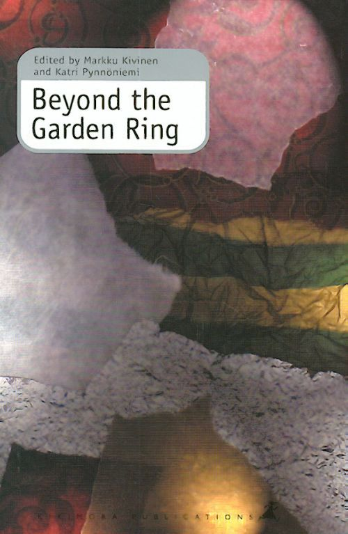 Beyond the Garden Ring