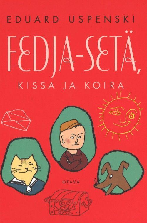 Fedja-seta, kissa ja koira. Djadja Fedor, kot i pes (in finnish).