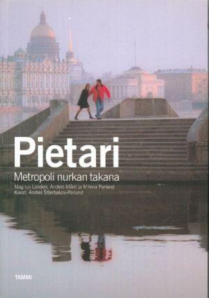 Pietari. Metropoli nurkan takana. Out of print
