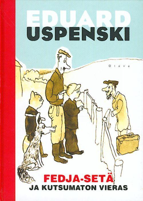 Fedja-seta ja kutsumaton vieras. На финском языке.