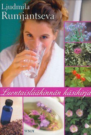 Luontaislääkinnän käsikirja. (in finnish)