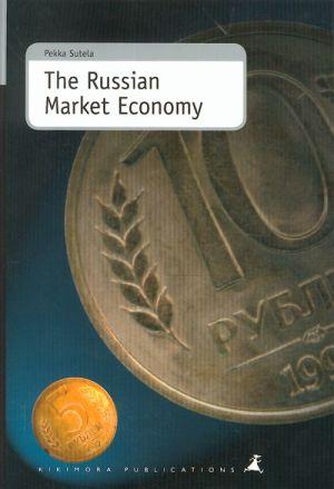 The Russian Market Economy.