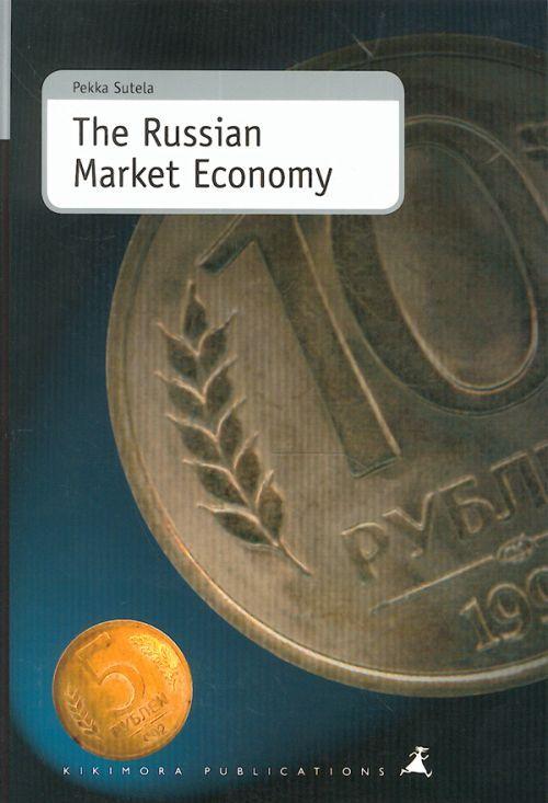 The Russian Market Economy