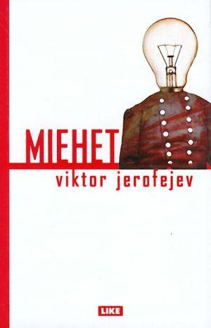 Miehet. (in finnish)