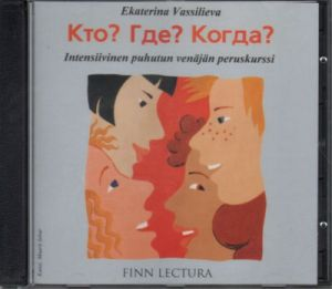 Kto? Gde? Kogda? 2 CD-discs. (text book can be ordered separately).