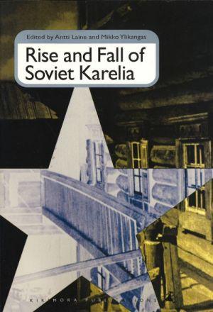 Rise and Fall of Soviet Karelia