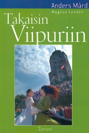 Takaisin Viipuriin.(out of print)