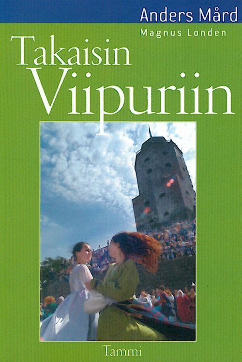 Takaisin Viipuriin. (out of print)
