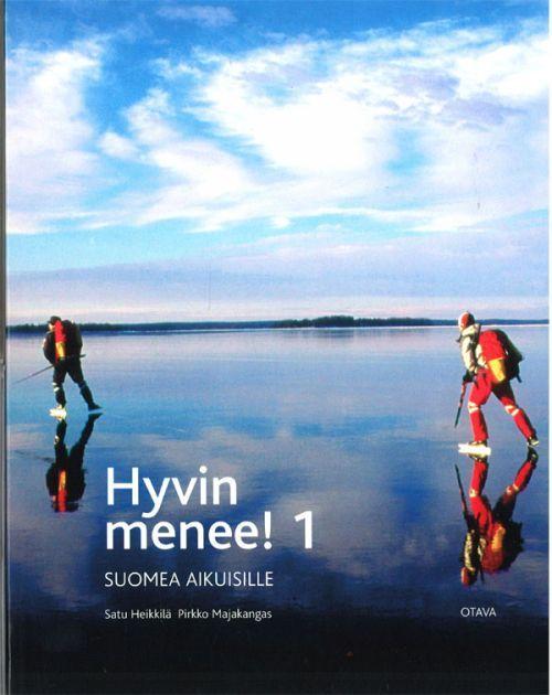 Hyvin menee! 1. Suomea aikuisille. Finnish language text book