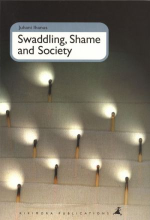Swaddling, Shame and Society