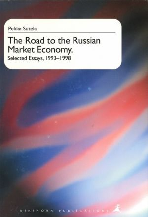 The Road to the Russian Market Economy