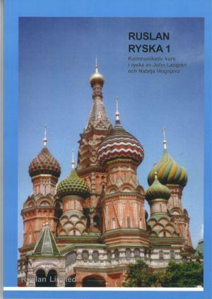 Ruslan ryska 1. Venäjän alkeisoppikirja ruotsintaitoisille