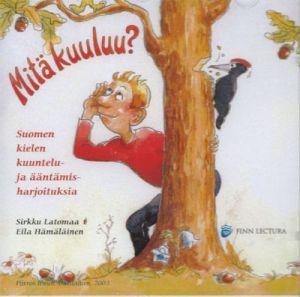 Mitä kuuluu? Suomen kielen kuuntelu- ja ääntämisharjoituksia. CD
