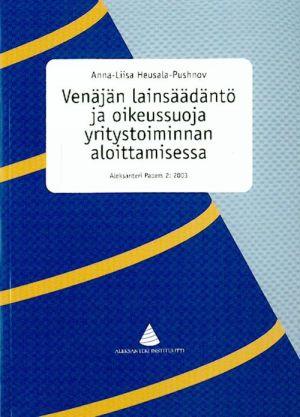 Venäjän lainsäädäntö ja oikeussuoja yritystoiminnan aloittamisessa.