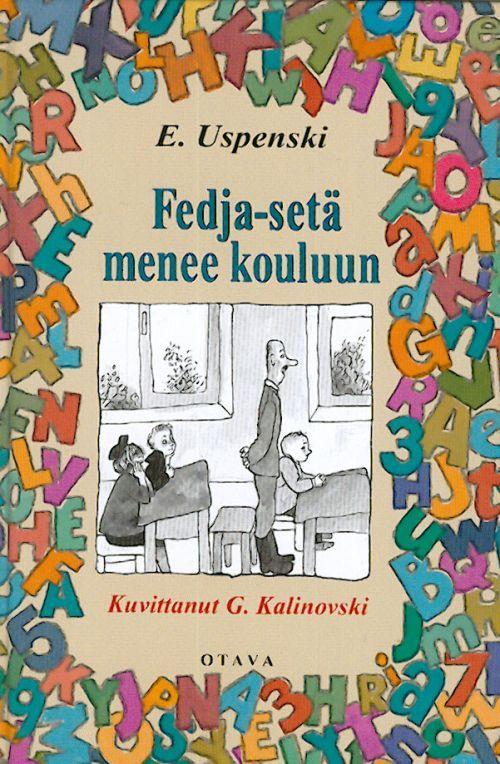 Fedja-setä menee kouluun (in finnish).