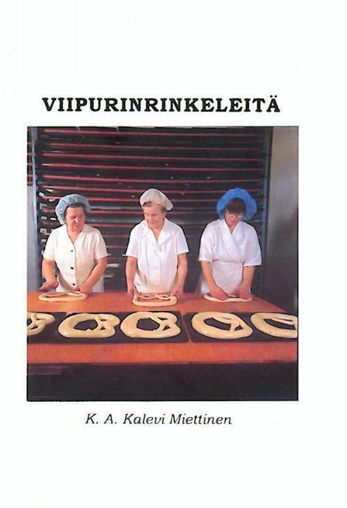 Viipurinrinkeleitä. (in finnish)