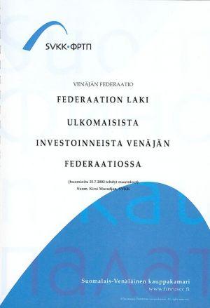 Federaation laki ulkomaisista investoinneista Venäjän federaatiossa.