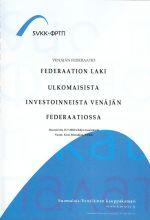 Federaation laki ulkomaisista investoinneista Venäjän federaatiossa (на финском языке).