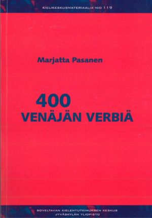 400 venäjän verbiä. (400 verbs of the Russian Language).