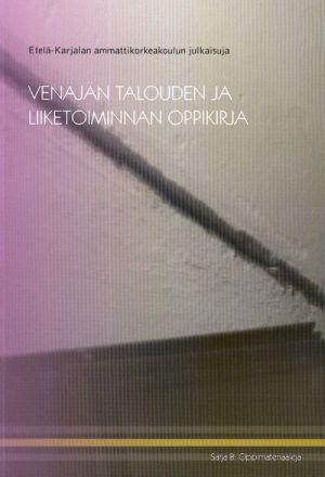 Venajan talouden ja liiketoiminnan oppikirja (in finnish).