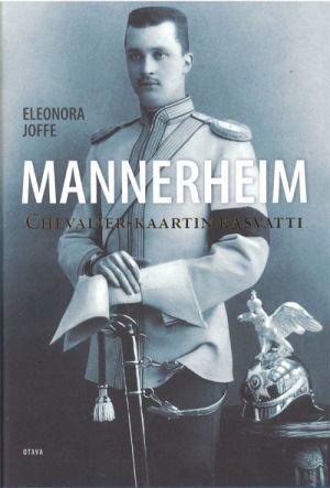 Mannerheim. Chevalier-kaartin kasvatti (in finnish).