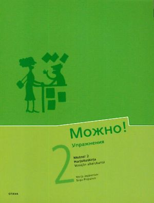 Mozhno! 2. Kurs russkogo jazyka dlja finskogovorjaschikh. Uprazhnenija.