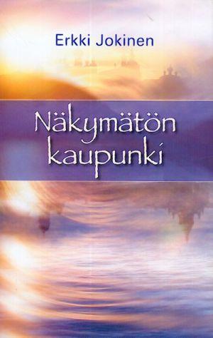 Nakymaton kaupunki (in finnish).