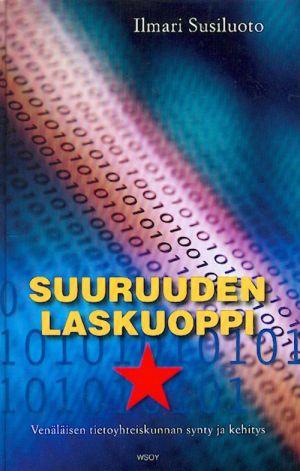 Suuruuden laskuoppi. Venäläisen tietoyhteiskunnan synty ja kehitys.