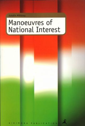 Manoeuvres of National Interest