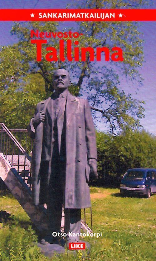 Sankarimatkailijan Neuvosto-Tallinna. (на финском языке)