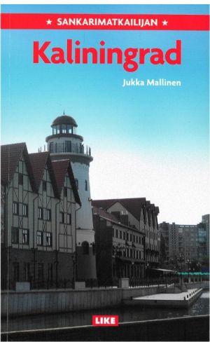 Sankarimatkailijan Kaliningrad (на финском языке)