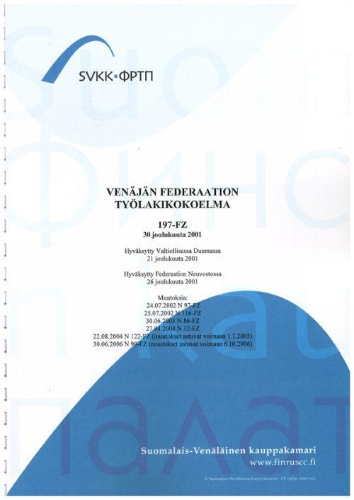 Venäjän federaation työlakikokoelma 197-FZ muutoksineen.
