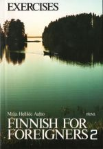 Finnish for Foreigners 2. Work book/ exercises.