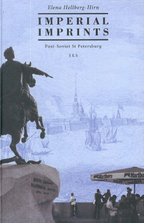 Imperial imprints. Post-Soviet St. Petersburg.