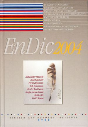 EnDic 2004. The Environmental Dictionary. (6000 terms,explanations on fin-est-eng-french-swe-lat-lithuanian-rus)