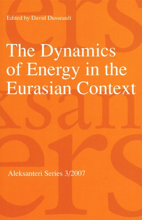 The Dynamics of Energy in the Eurasian Context (на английском языке).