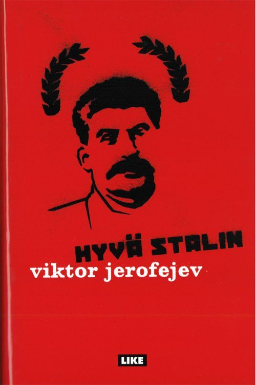 Hyvä Stalin (in finnish).