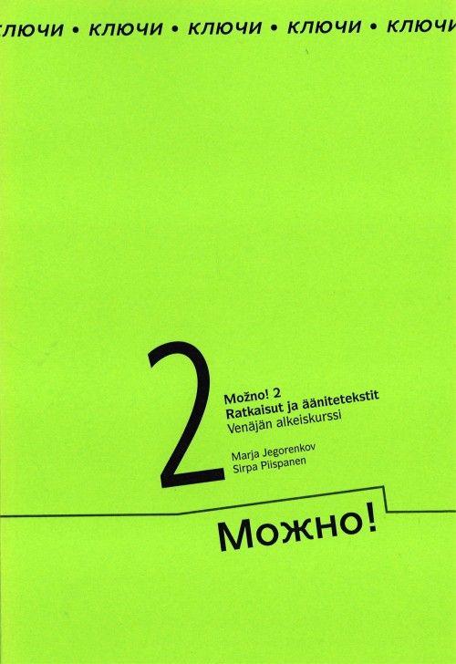 Mozno! 2 Ratkaisut ja äänitetekstit. Venäjän alkeiskurssi. Mozhno!