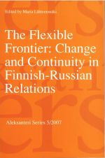 The Flexible Frontier: Change and Continuity in Finnish-Russian Relations.