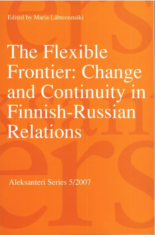 The Flexible Frontier: Change and Continuity in Finnish-Russian Relations (на английском языке).