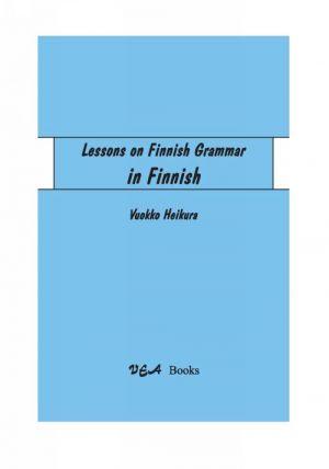 Lessons on Finnish grammar (in Finnish) Oppitunteja suomen kieliopista